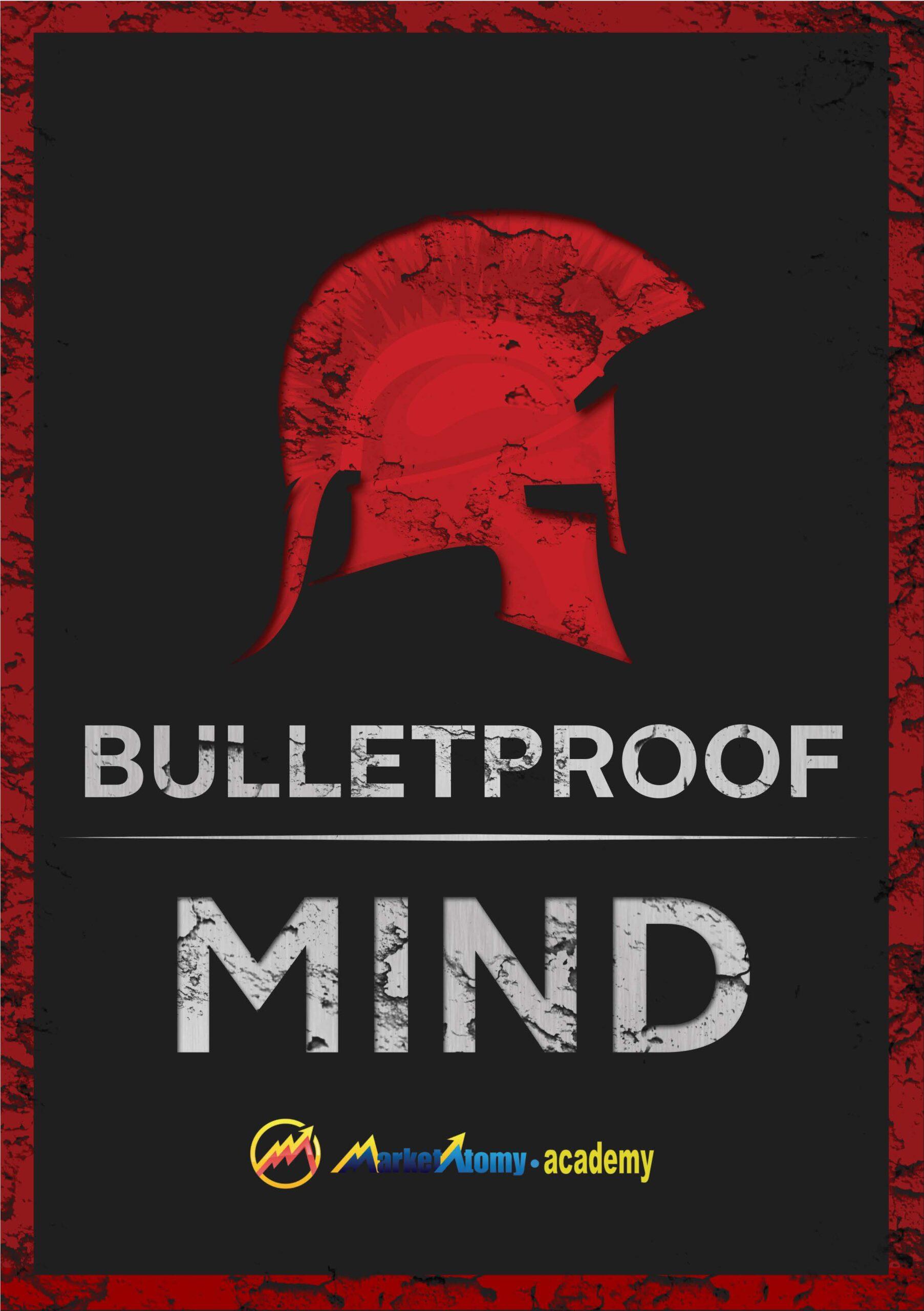 BulletProof Your Mind